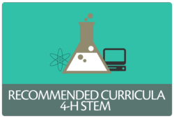 Recommended Curricula, 4-H STEM