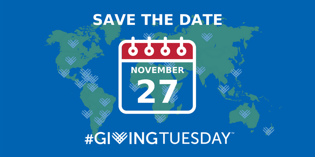 Save the Date-#GivingTuesday November 27, 2018