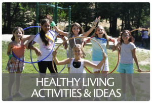 Healthy Living Activities and Ideas