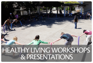 Healthy Living Workshops and Presentations